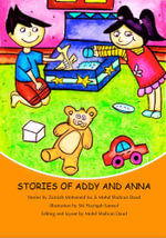 Stories of Addy and Anna : Second Edition - Zainiah Mohamed Isa