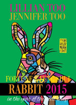 Lillian Too And Jennifer Too Fortune  &  Feng Shui Rabbit 2015 - Lillan And Too, Jennifer Too