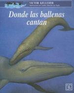Donde Las Ballenas Cantan - Victor Kelleher