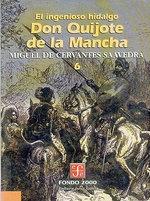 El Ingenioso Hidalgo Don Quijote de La Mancha, 7 : Literatura - Miguel De Cervantes Saavedra