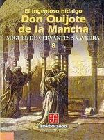 El Ingenioso Hidalgo Don Quijote de La Mancha, 9 : Literatura - Miguel De Cervantes Saavedra
