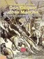 El Ingenioso Hidalgo Don Quijote de La Mancha, 15 : Literatura - Miguel De Cervantes Saavedra