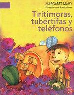 Tiritimoras, Tubertifas y Telefonos - Margaret Mahy