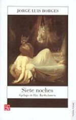 Siete Noches : Tierra Firme - Jorge Luis Borges