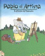 Pablo El Artista / Pablo the Artist - Satoshi Kitamura