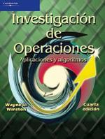 Investigacion De Operaciones : Aplicaciones Y Algoritmos - Wayne L. Winston