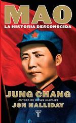 Mao : La Historia Desconocida :  La Historia Desconocida - Jung Chang