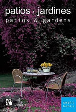 Patios and Gardens - Fernando de Haro