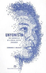 Unyonista : The Chronicles of a Social Justice Crusader - Edmundo F Nolasco