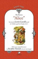 The Nursery Alice - Lewis Carroll