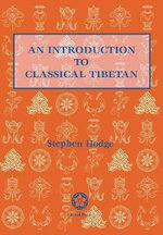 Introduction to Classical Tibetan - Stephen Hodge