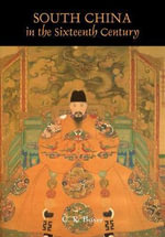 South China in the Sixteenth Century : Autobiography of an Opium Addict