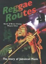 Reggae Roots : Story of Jamaican Music - Brian Chang