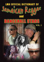 LMH Official Dictionary of Jamaican Reggae & Dancehall Stars : Vol. 1 - K. Sean Harris