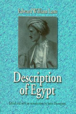 Description of Egypt : Notes and Views in Egypt and Nubia, Made During the Years 1825, -26, -27 and -28 - Edward William Lane