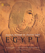 Egypt of the Pharaohs : Journey through an Ancient Land - Brian Fagan