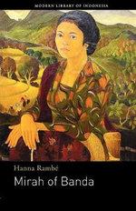 Mirah of Banda - Hanna Ramb