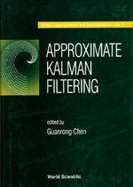 Approximate Kalman Filtering