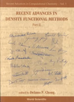 Recent Advances in Density Functional Methods : Pt. 2 - Delano P. Chong