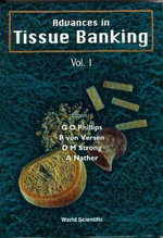 Advances in Tissue Banking : v. 1 - Glyn O. Phillips