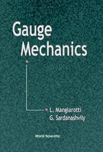 Gauge Mechanics - L. Mangiarotti