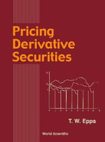 Pricing Derivative Securities : A Report to the Club of Rome Toward a Sustainable ... - Thomas W. Epps