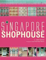 Singapore Shophouse - Julian Davison