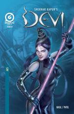 SHEKHAR KAPUR'S DEVI, Issue 8 - Shekhar Kapur