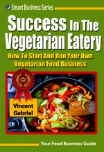Success in the Vegetarian Eatery - Vincent Gabriel