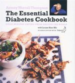 The Essential Diabetes Cookbook : Good healthy eating from around the world - Antony Worrall Thompson