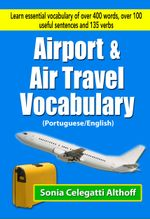 Airport & Air Travel Vocabulary (Portuguese/English) - Sonia Celegatti Althoff