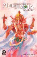 MYTHS OF INDIA : GANESH FREE Issue 1 - Deepak Chopra
