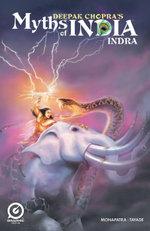 MYTHS OF INDIA : INDRA Issue 1 - Deepak Chopra