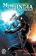 MYTHS OF INDIA : PARSHURAM Issue 1 - Deepak Chopra