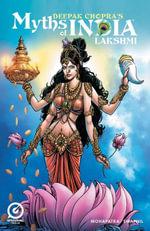 MYTHS OF INDIA : LAKSHMI Issue 1 - Deepak Chopra