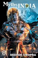 MYTHS OF INDIA - VOL.03 Issue 3 - Deepak Chopra