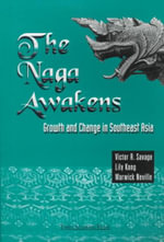 The Naga Awakens : Growth and Change in Southeast Asia - Victor R. Savage