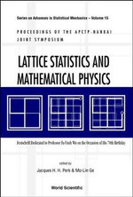 Lattice Statistics and Mathematical Physics : Festschrift Dedicated to Professor Fa-Yueh Wu on the Occasion of His 70th Birthday, Proceedings of APCTP-NANKAI Joint Symposium, Tianjin, China, 7-11 October 2001 :  Festschrift Dedicated to Professor Fa-Yueh Wu on the Occasion of His 70th Birthday, Proceedings of APCTP-NANKAI Joint Symposium, Tianjin, China, 7-11 October 2001 - Jacques H.H. Perk