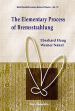 The Elementary Process of Bremsstrahlung - Eberhard Hang