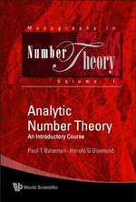Analytic Number Theory : An Introductory Course - Paul T. Bateman
