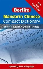 Mandarin Chinese Compact Dictionary  : Chinese-English/English-Chinese