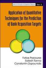 Application of Quantitative Techniques for the Prediction of Bank Acquisition Targets : Springer Optimization and Its Applications - Fotios Pasiouras