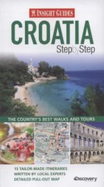 Insight Guides : Croatia Step by Step - Insight
