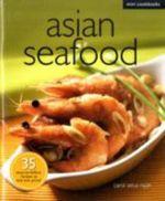 Mini Cookbooks: Asian Seafood - Carol Selva Rajah