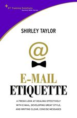 STTS-The Email Etiquettet - Shirley Taylor Taylor
