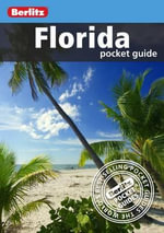 Berlitz : Florida Pocket Guide - Berlitz Publishing