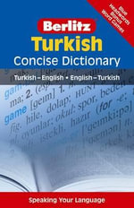 Berlitz Language: Turkish Concise Dictionary : Turkish-English, English-Turkish - Berlitz