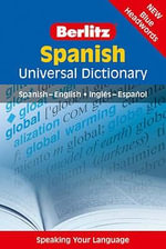 Berlitz : Spanish Universal Dictionary - Berlitz Publishing