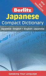 Japanese Compact Dictionary : Japanese-English/English-Japanese - Berlitz Publishing