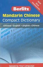 Berlitz Mandarin Chinese Compact Dictionary : Chinese-English/English-Chinese - Berlitz Publishing